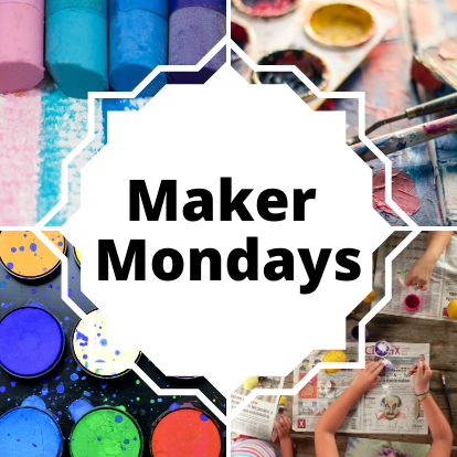Photo of craft supplies with the words Maker Mondays in the Middle